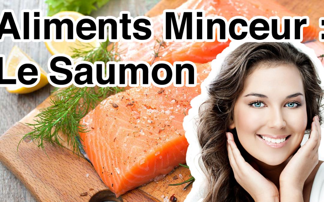 Le saumon / Aliments minceur