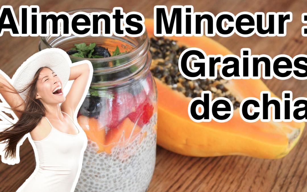 Graines de chia / Aliments minceur