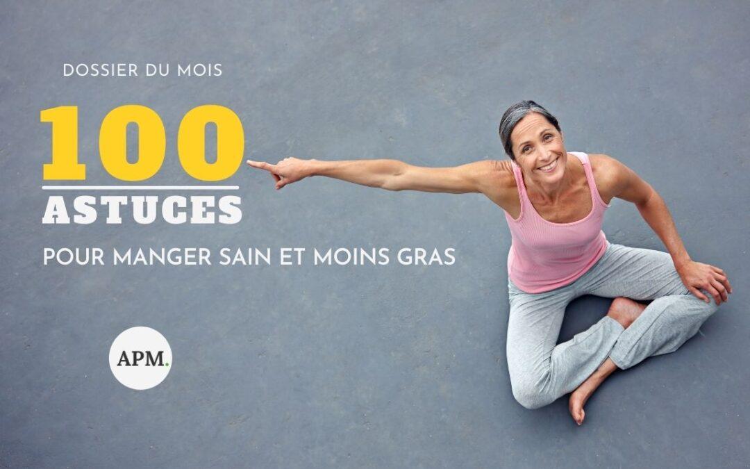 100 astuces pour manger sain et moins gras